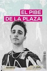 Libro Wos El Pibe De La Plaza