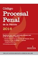 Papel CODIGO PROCESAL PENAL DE LA NACION 2016 (INCLUYE ACCESO A ERREIUS ON LINE)
