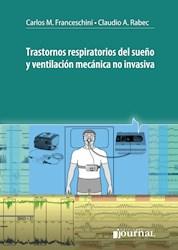 Papel Trastornos Respiratorios Del Sueño Y Ventilación Mecánica No Invasiva