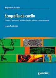 Papel Ecografía De Cuello, Tiroides, Paratiroides, Salivales, Ganglios Linfáticos, Otras Neoplasias Ed.2º