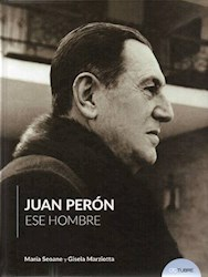 Papel Juan Peron Ese Hombre
