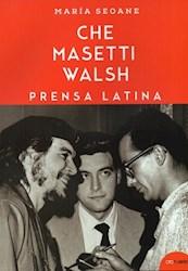 Libro Che , Masetti , Walsh