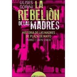 Libro La Rebelion De Las Madres
