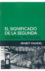 Papel EL SIGNIFICADO DE LA SEGUNDA GUERRA MUNDIAL