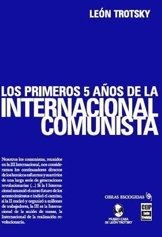 Papel Los Primeros 5 Años De La Internacional Comunista