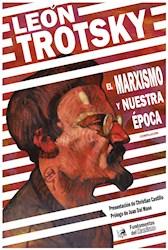 Libro El Marxismo Y Nuestra Epoca