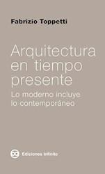 Libro Arquitectura En Tiempo Presente