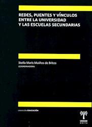 Libro Redes , Puentes Y Vinculos Entre La Universidad Y Las Escuelas Secundarias