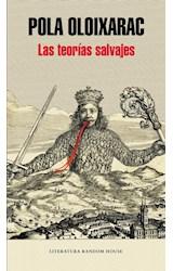 Papel TEORIAS SALVAJES (COLECCION LITERATURA RANDOM HOUSE) (RUSTICO)