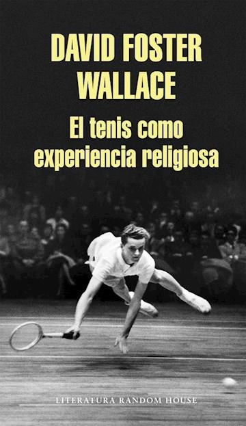 Papel El Tenis Como Experiencia Religiosa