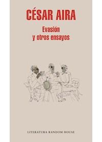 Papel Evasion Y Otros Ensayos