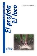 Papel PROFETA / EL LOCO (COLECCION CLASICOS UNIVERSALES)