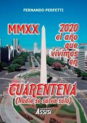 Libro 2020 : El Año Que Vivimos En Cuarentena