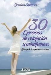 Libro 30 Ejercicios De Relajacion Y Mindfulness