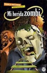 Libro Mi Herida Zombi