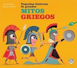 Libro Pequeñas Historias De Grandes Mitos Griegos