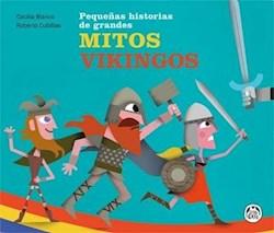 Libro Pequeñas Historias De Grandes Mitos Vikingos