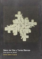Libro Saenz De Oinza Y Torres Blancas; Una Torre En Plural