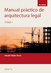 Libro Manual Practico De Arquitectura Legal 1 Edicion