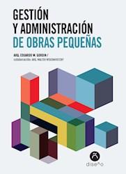 Libro Gestion Y Administracion De Obras Pequeñas