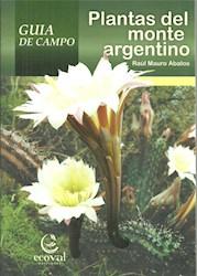 Libro Plantas Del Monte Argentino