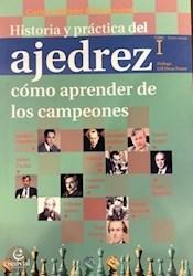 Papel Historia Y Practica Del Ajedrez - Como Aprender De Los Campeones