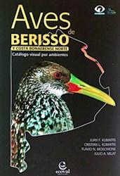 Libro Aves De Berisso Y Costa Bonaerense Norte Catalogo Visual Por Ambientes