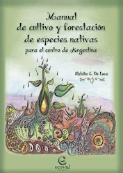 Libro Manual De Cultivo Forestacion De Especies Nativas