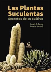 Libro Las Plantas Mas Suculentas Del Mundo. Secretos De Su Cultivo