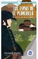 Papel ESPIAS DE EL PLUMERILLO EL CRUCE DE LOS ANDES (COLECCION NUESTRA PATRIA) (RUSTICA)