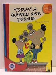 Papel Todavia Quiero Ser Perez