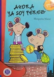 Papel Ahora Ya Soy Perez