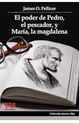 Papel EL PODER DE PEDRO, EL PESCADOR, Y MARIA, LA MAGDALENA