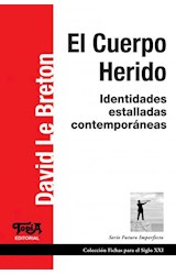 Papel EL CUERPO HERIDO