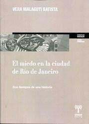 Libro El Miedo En La Ciudad De Rio De Janeiro