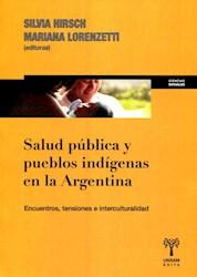Libro Salud Publica Y Pueblos Indigenas En La Argentina