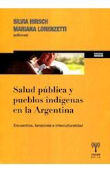 Papel SALUD PUBLICA Y PUEBLOS INDIGENAS EN LA ARGENTINA