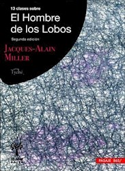 Libro 13 Clases Sobre El Hombre De Los Lobos 2Da Edicion