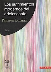 Libro Los Sufrimientos Modernos Del Adolescente