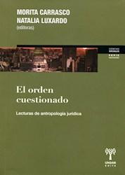 Libro El Orden Cuestionado . Lecturas De Antropologia Juridica