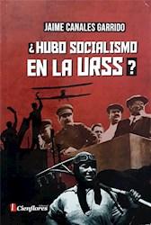 Libro Hubo Socialismo En La Urss ?