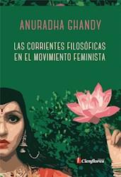 Libro Las Corrientes Filosoficas En El Movimiento Feminista