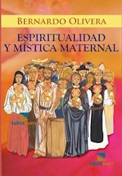 Libro Espirtualidad Y Mistica Maternal