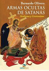 Libro Armas Ocultas De Satanas .Ocultismo Cristianismo