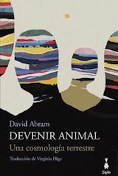 Libro Devenir Animal. Una Cosmologa Terrestre