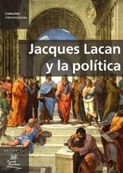 Papel JACQUES LACAN Y LA POLITICA