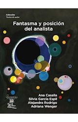 Papel FANTASMA Y POSICION DEL ANALISTA