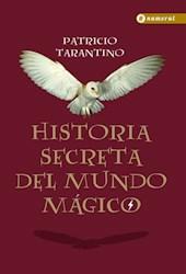 Libro Historia Secreta Del Mundo Magico