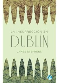 Papel La Insurreccion En Dublin