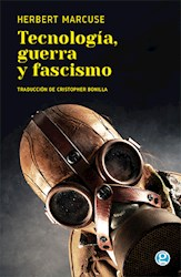 Libro Tecnologia Guerra Y Fascismo